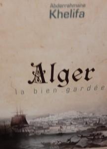 Livre « Alger, la bien gardée »